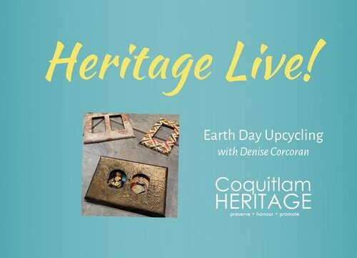 Heritage Live! Earth Day Upcycling
